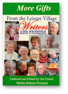 More Gifts: From the Leisure Village Writers and Friends - Stories of Aroostook County, Maine